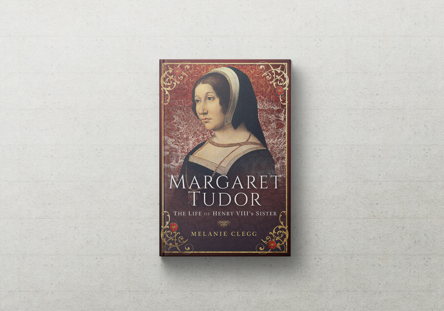 Margaret Tudor: The Life of Henry VIII's Sister book cover
